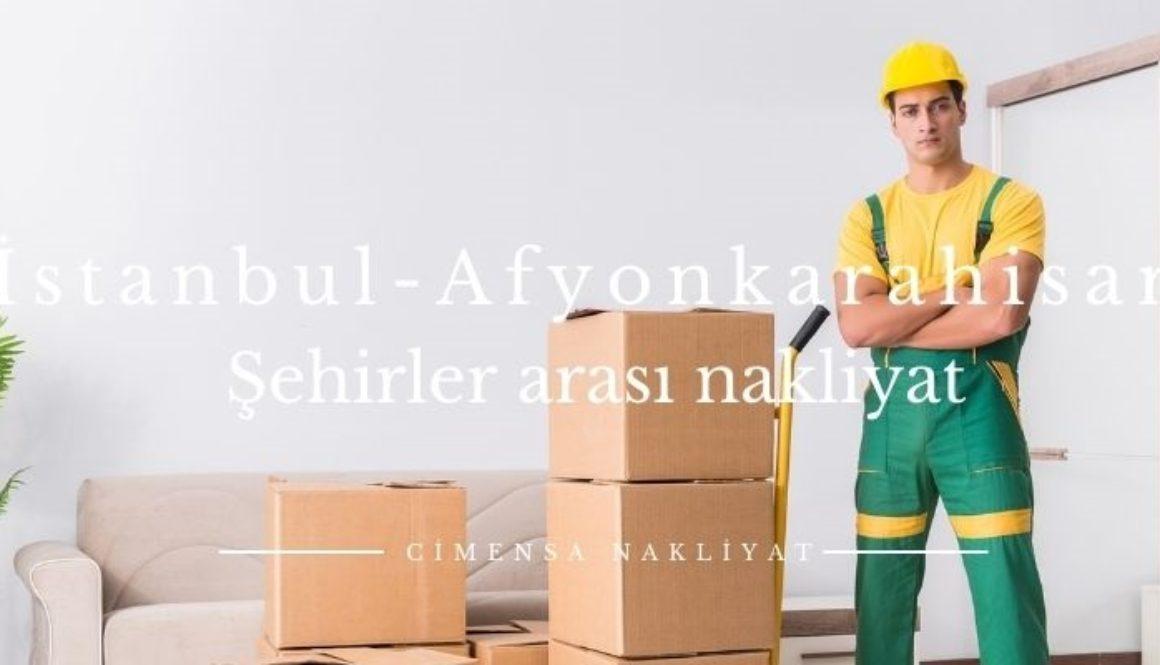 İstanbul Afyonkarahisar Şehirler arası Nakliyat
