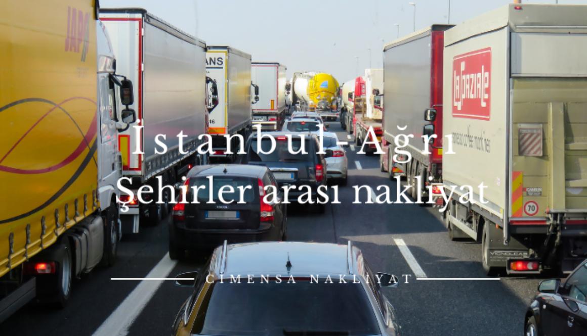 İstanbul Ağrı Şehirler arası Nakliyat