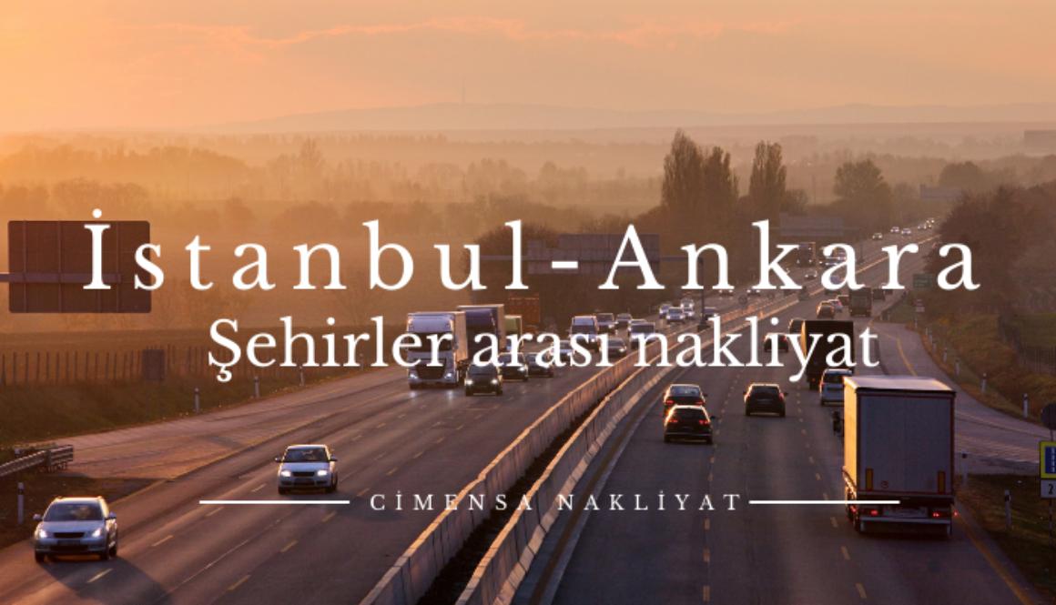 İstanbul Ankara Şehirler arası Nakliyat